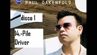 Paul oakenfold pile driver perfecto presents another world