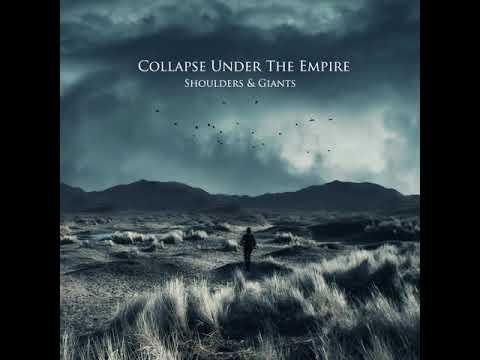 Collapse Under The Empire - Incident (Shoulders & Giants)