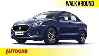 2017 Maruti Dzire | Walk Around | Autocar India