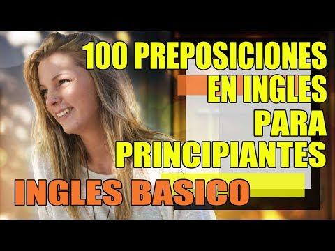 100 Preposiciones en Inglés Básico con 100 Frases en Inglés de Ejemplo