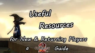 Useful Resources for New & Returning Players - A Guild Wars 2 Guide