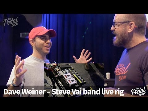 That Pedal Show – Dave Weiner of the Steve Vai Band. Live Rig Special