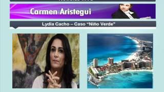 Lydia Cacho con Carmen Aristegui - Caso Niño Verde
