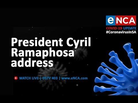 President Cyril Ramaphosa address to the nation