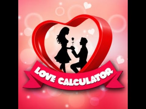 TRUE LOVE CALCULATOR - JUST FOR THE GIRLS