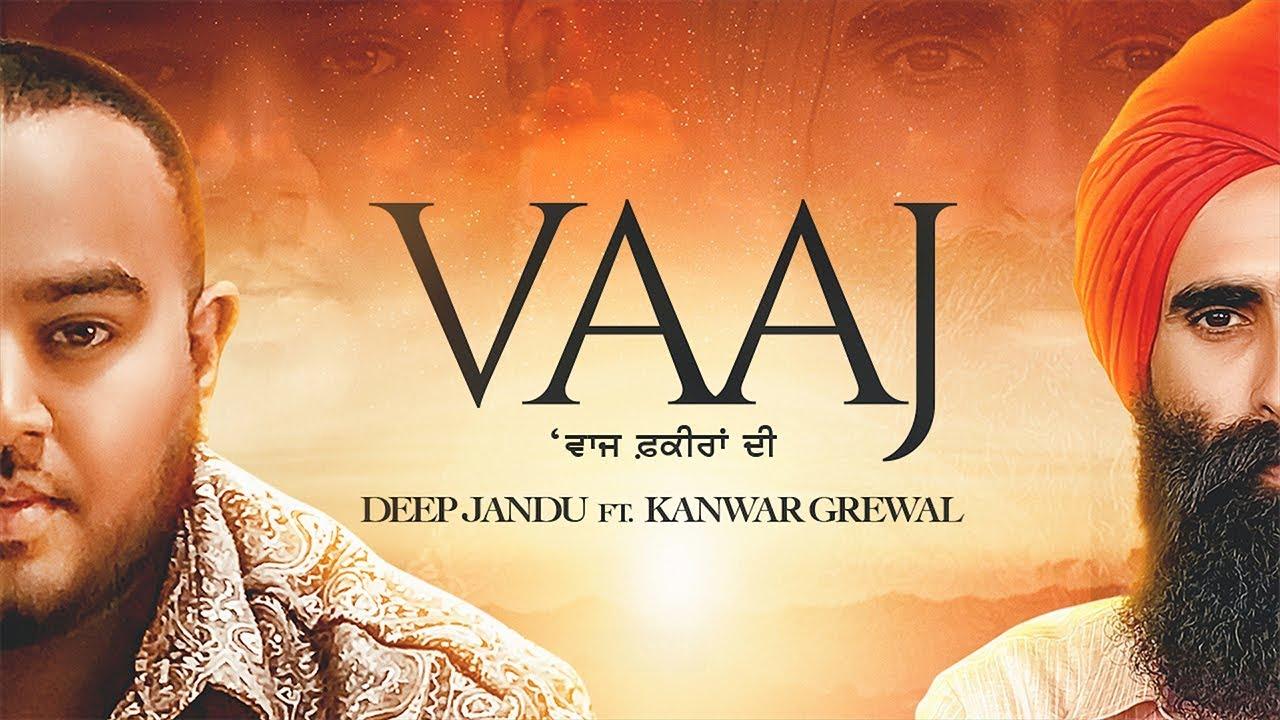 VAAJ - Deep Jandu Ft Kanwar Grewal (Official Video) Karan Aujla