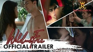 Wild and Free Official Full Trailer