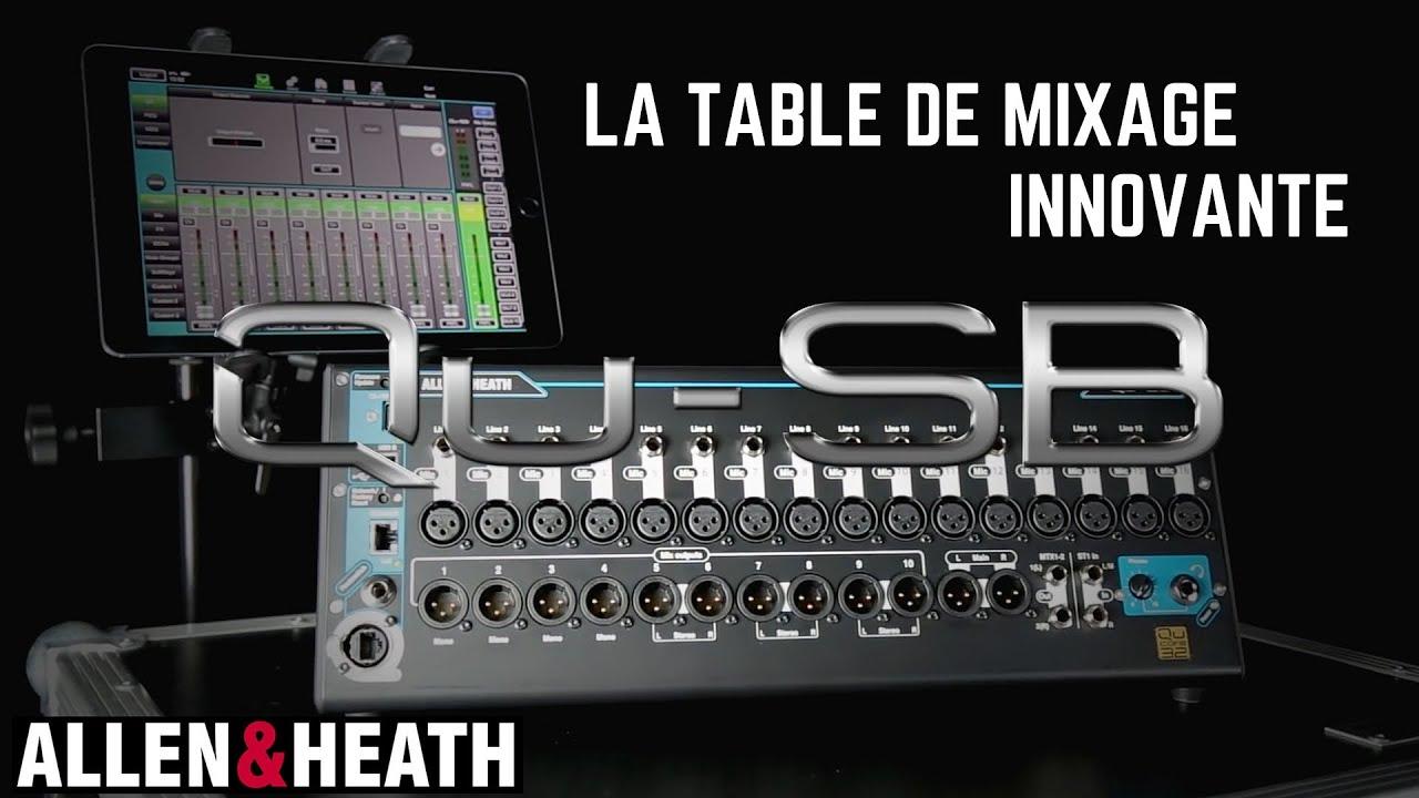 Allen Heath La Table De Mixage Innovante Qu Sb Video De La
