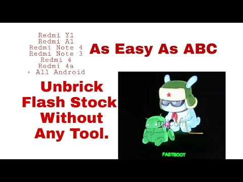 All Redmi, MI | Unbrick | Flash Stock Rom | Without MI Flash Tool. As Simple As ABC