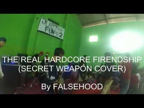Falsehood HC - The Real Hardcore Friendship ( secret weapon cover)