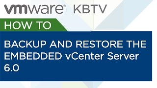 How to backup and restore the embedded vCenter Server 6.0 vPostgres database