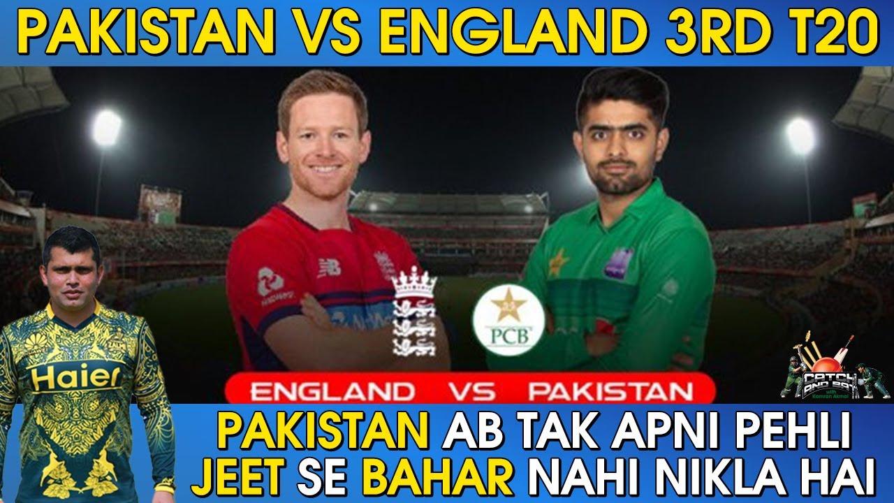 Pakistan Vs England 3rd T20 - Pakistan Ab Tak Apni Pehli Jeet Se Bahar Nahi Nikla Hai | Kamran Akmal
