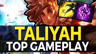 TALIYAH TOP | TANKY AP GAMEPLAY - League of Legends