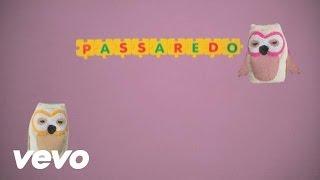 Adriana Partimpim - Passaredo