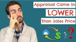 Appraisal Came In LOWER Than Sales Price (WHAT HAPPENS NEXT AND WHAT TO DO)