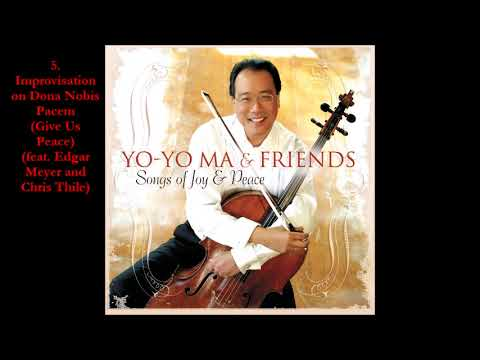 YoYo Ma  Songs of Joy & Peace 2008 Full Album