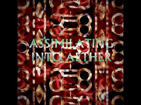 Tloe assimilating into aether i ii iii