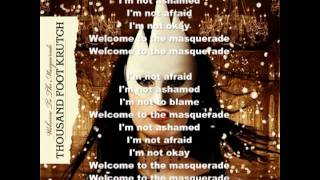 Thousand Foot Krutch - Welcome To The Masquerade Lyrics