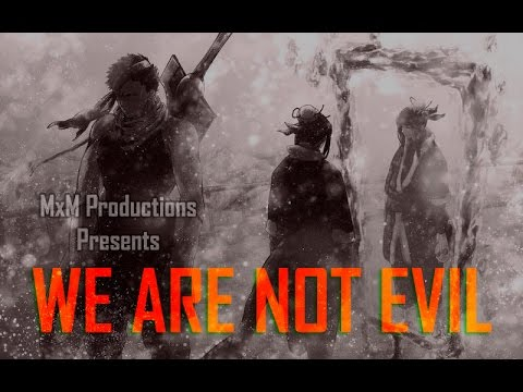 We are not evil [ASMV]