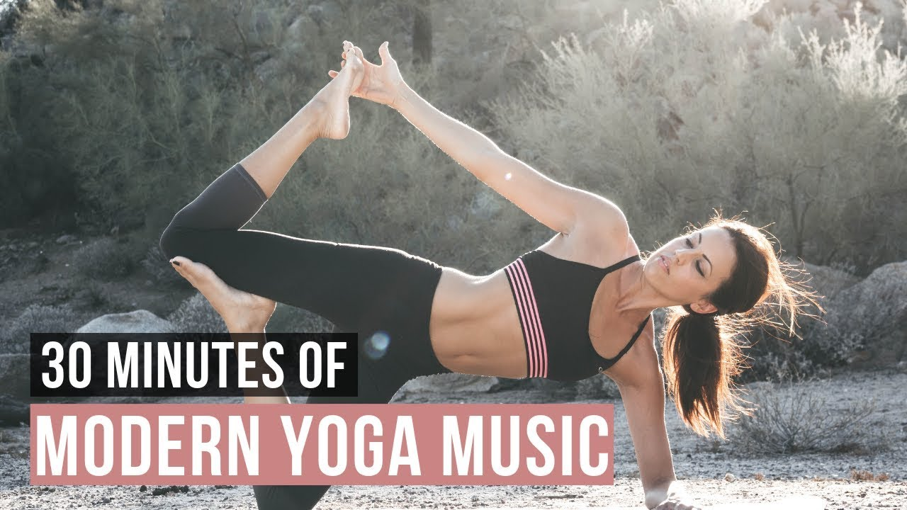 30 Min Modern Music For Yoga Practice Urban Yoga Music Youtube