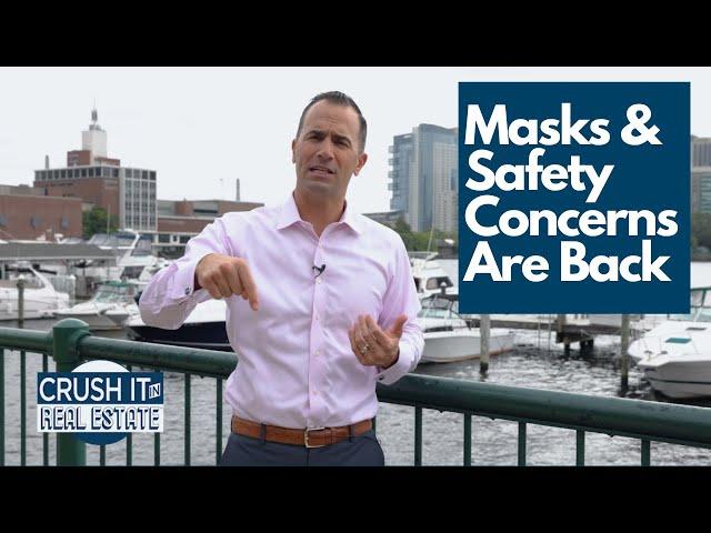Masks & Safety Concerns Are Back!