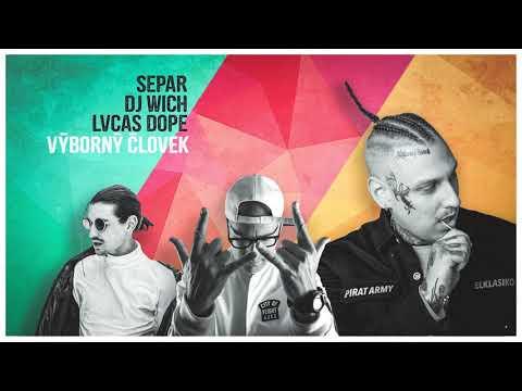 Separ ft. Lvcas Dope - Výborný človek (prod. DJ Wich)