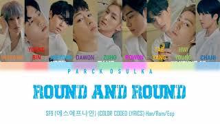 SF9 (에스에프나인) Round and Round (Color Coded Lyrics) Han/Rom/Es…