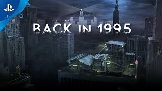 Back in 1995 - Official Trailer | PS4, PS Vita