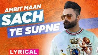 Sach Te Supna Lyrical Amrit Maan Latest Punjabi Songs 2019 Speed Records