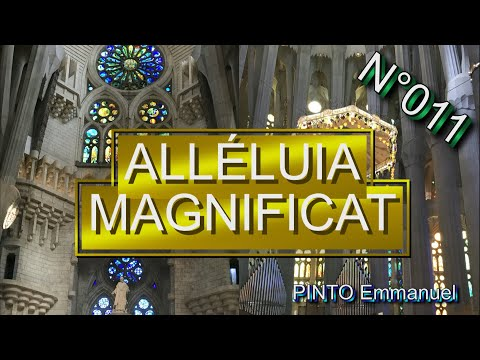Alleluia! Magnificat!  - (Chant Liturgique) - Karaoké N°11