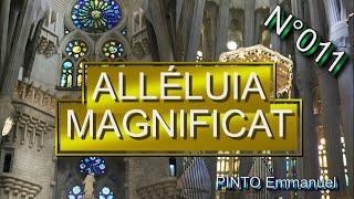 Alleluia! Magnificat!  - Karaoké - Liturgie(chant religieux) N°11