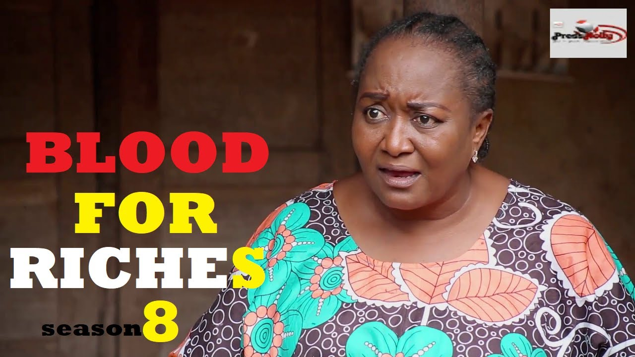 Download BLOOD FOR RICHES Season 8 (New Movie) 2021 Trending Nigerian Nollywood Movie | NOLLYWOOD MOVIES 2021