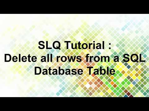 Delete All Rows From A SQL Database Table - SQL Query