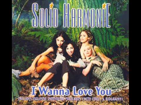 Solid HarmoniE  I wanna love you