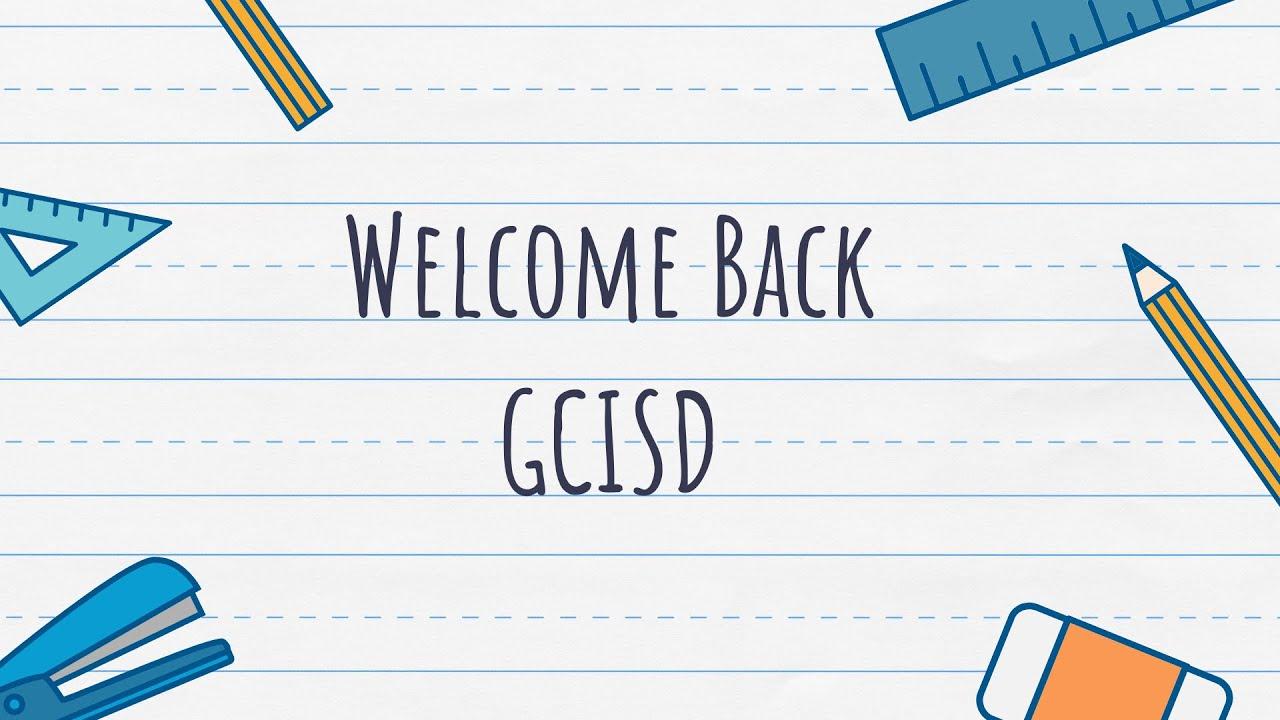 Gcisd 2021 Calendar Welcome Back, GCISD   Grapevine Colleyville Independent School
