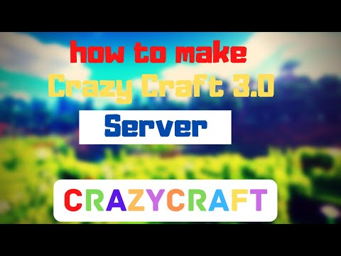 How To Make A Crazy Craft 3.0 Server In 2020 1.7.10