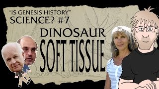 Is Genesis History, Science? Part 7 - Dinosaur Soft Tissue (feat. Dr. Mary Schweitzer)