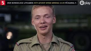 Den Kongelige Livgarde søndag kl. 21.00 på Kanal 5