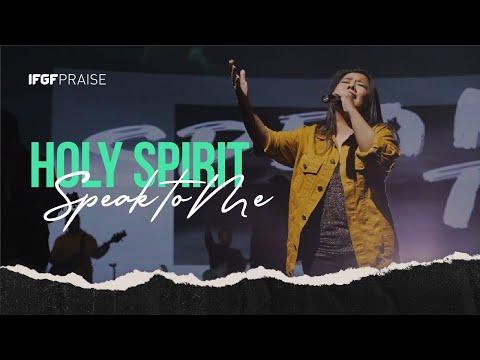 Holy Spirit (Speak To Me) - ECC Worship X IFGF Praise || PROMISE