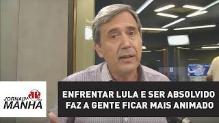 Enfrentar Lula e ser absolvido faz a gente ficar mais animado   Marco Antonio Villa