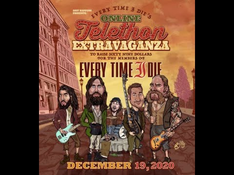 Every Time I Die announce livestream 'Every Time I Die's Online Telethon Extravaganza'