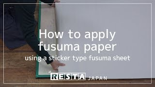 [DIY] How to apply fusuma paper using a sticker type fusuma sheet