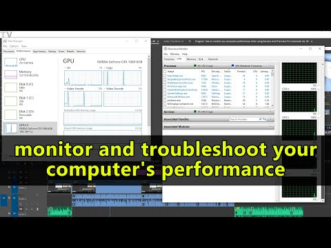 monitor and troubleshoot your PC for audio video and 3D animation programs