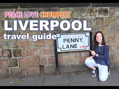 Beatlemania! Liverpool Travel Guide
