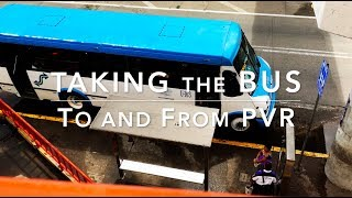 Puerto Vallarta Solo Trip: taking the bus to & from PVR