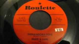 SHENANDOAH ROSE- Hugo & Luigi