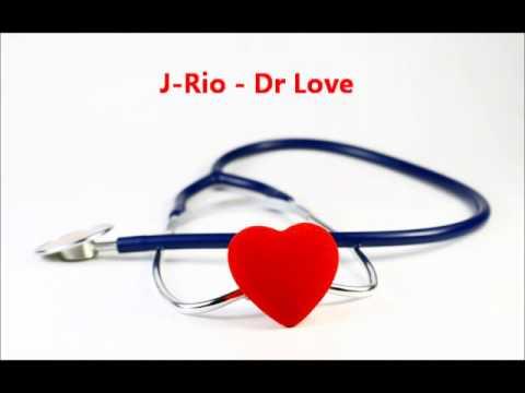 J-Rio - Dr Love