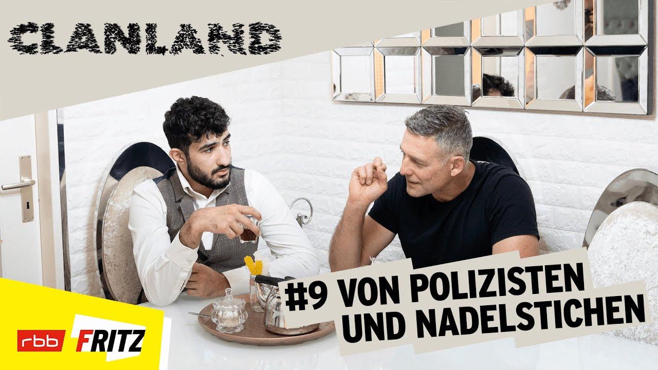 Clanland | Von Polizisten und Nadelstichen (9/12) | Fritz (rbb)