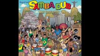Woman on the side - The Samba Dub Experience!