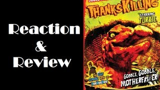 """ThanksKilling"" Reaction & Review"